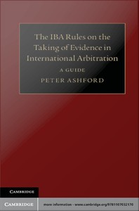 IBA Rules on the Taking of Evidence in International Arbitration