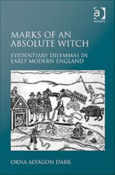 Marks of an Absolute Witch : Evidentiary Dilemmas in Early Modern England
