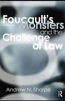 Foucault's Monsters and the Challenge of Law
