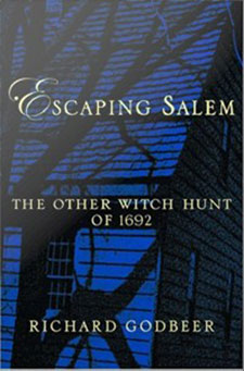 Escaping Salem : The Other Witch Hunt of 1692