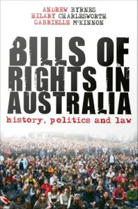 Bills of Rights in Australia : History, Politics and Law