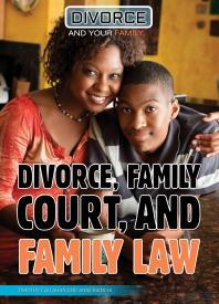 Divorce, Family Court, and Family Law