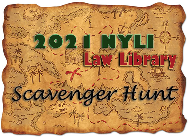 NYLI 2021 Law Library Scavenger Hunt